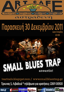 SMALL BLUES TRAP acoustic! @ αστραδενή art cafe (Λιβαδειά)