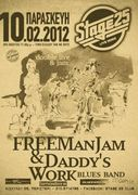 FREEManJam and Daddy's Work Blues Band Live @ Stage 25