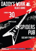 Daddy's Work Blues Band Live @ Spiders Pub