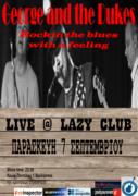 George & the Dukes Live @ LAZY Παρασκευή 7 Σεπτεμβρίου