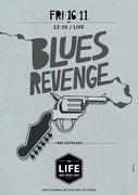 Blues Revenge Live @ Life Jazzy Bar (www.myspace.com/bluesrevenge)