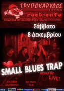 SMALL BLUES TRAP acoustic @ ΤΡΥΠΟΚΑΡΥΔΟΣ