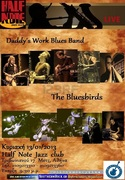 Daddy's Work Blues Band & The Bluesbirds Live @ Half Note Jazz club