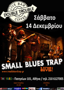 SMALL BLUES TRAP - Live @ DOUBLE TROUBLE (The Yard)