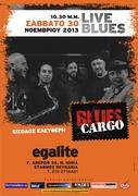 Blues cargo live at Egalite Σάββατο 30 Νοεμβρίου