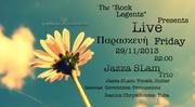 "Jazza SLam Trio Live at ""Rock Legents"""