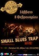 SMALL BLUES TRAP-Live@DOUBLE TROUBLE(The Yard)