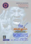 The Magic Mondays Live @ American Burger