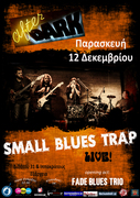 SMALL BLUES TRAP – Live @ After Dark