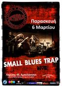 SMALL BLUES TRAP Live @ Metropolis