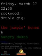 The Jumpin' Bones & Hungry Dukes Live @ Rockwood