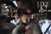 Jazza SLam & The Band Live at K2 Edessa