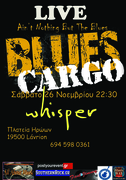 Blues Cargo Live at Whisper