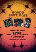 """Banda Trite Pate - Live at """"Ανατολή της Δύσης"""""""