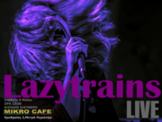 The Lazytrain Live at Mikro Cafe