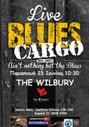 "Blues Cargo live at ""The Wilbury"" Παρασκευή 23 Ιουνίου 10:30 μμ"