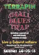 TERRAPIN - SMALL BLUES TRAP LIVE @ CABARET VOLTAIRE