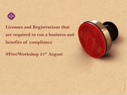 Licenses and Registrations that are required to run a business and benefits of compliance