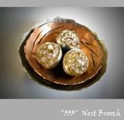 """""""333"""" Nest Brooch"""