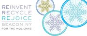 ReImagine, ReCycle, REJOICE - Beacon for the Holidays