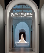 Manus x Machina - Fashion in an Age of Technology