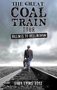 Dana Lyon's Great Coal Train Tour at Blanchard Hall