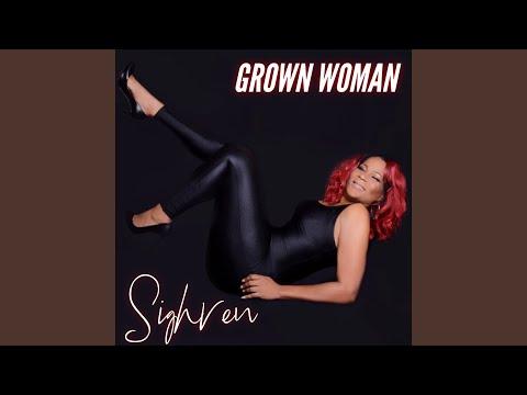 Sighren - Grown Woman