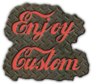 Enjoy Custom