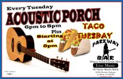 ACOUSTIC PORCH COUPLED WITH TACO TUESDAY