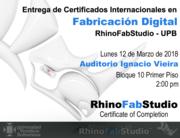 Entrega de Certificados Internacionales en Fabricación Digital