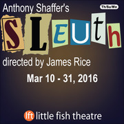 Sleuth by Anthony Shaffer – classic drawing room intrigue filled with surprises, opens Mar 10
