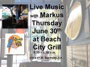 Live Music by Markus Thursday June 11th at Beach City Grill