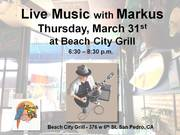 Live Music by Markus Thursday March 31st at Beach City Grill