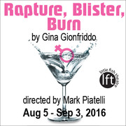 Rapture, Blister, Burn by Gina Gionfriddo – two women explore the roads not taken, opens Aug 5
