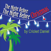 The Night Before The Night Before Christmas - holiday comedy
