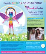 Coach Arcoíris de los talentos: Formación en Valencia ¡La Escuela de Hadas estará en Caudiel (Valencia) del viernes 11 de julio a viernes 18 de julio 2014!