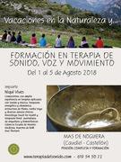 Formación Intensiva residencial en Terapia de Sonido, Voz y Movimiento en Mas de Noguera Caudiel-Castellón