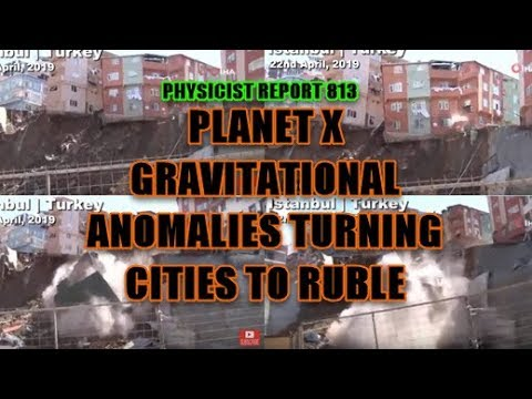 813:  Planet X gravitational effects turning cities to rubble