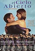 El cielo abierto / Ten Days Without Love (2001)