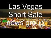 Las Vegas Short sale news group