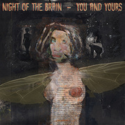 Night of The Brain SOLD