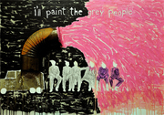 I'll paint the grey people 100 x 70 cm