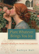 Cover of Plant Whatever Brings You Joy