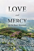 Love and Mercy ~ Up On Roan Mountain