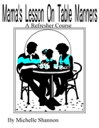 Mama's Lesson On Table Manners eBook