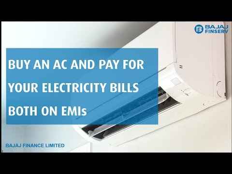 Air Conditioner and Electricity Bills Both on EMIs