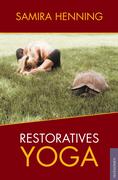 Restorative Yoga und Buchlesung