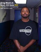 Greg Black Jr. Bowls his 52nd 300 Game