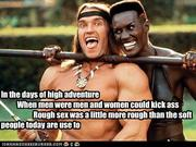 In the days of high adventure