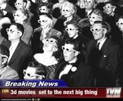 3d movies set to be the next big thing